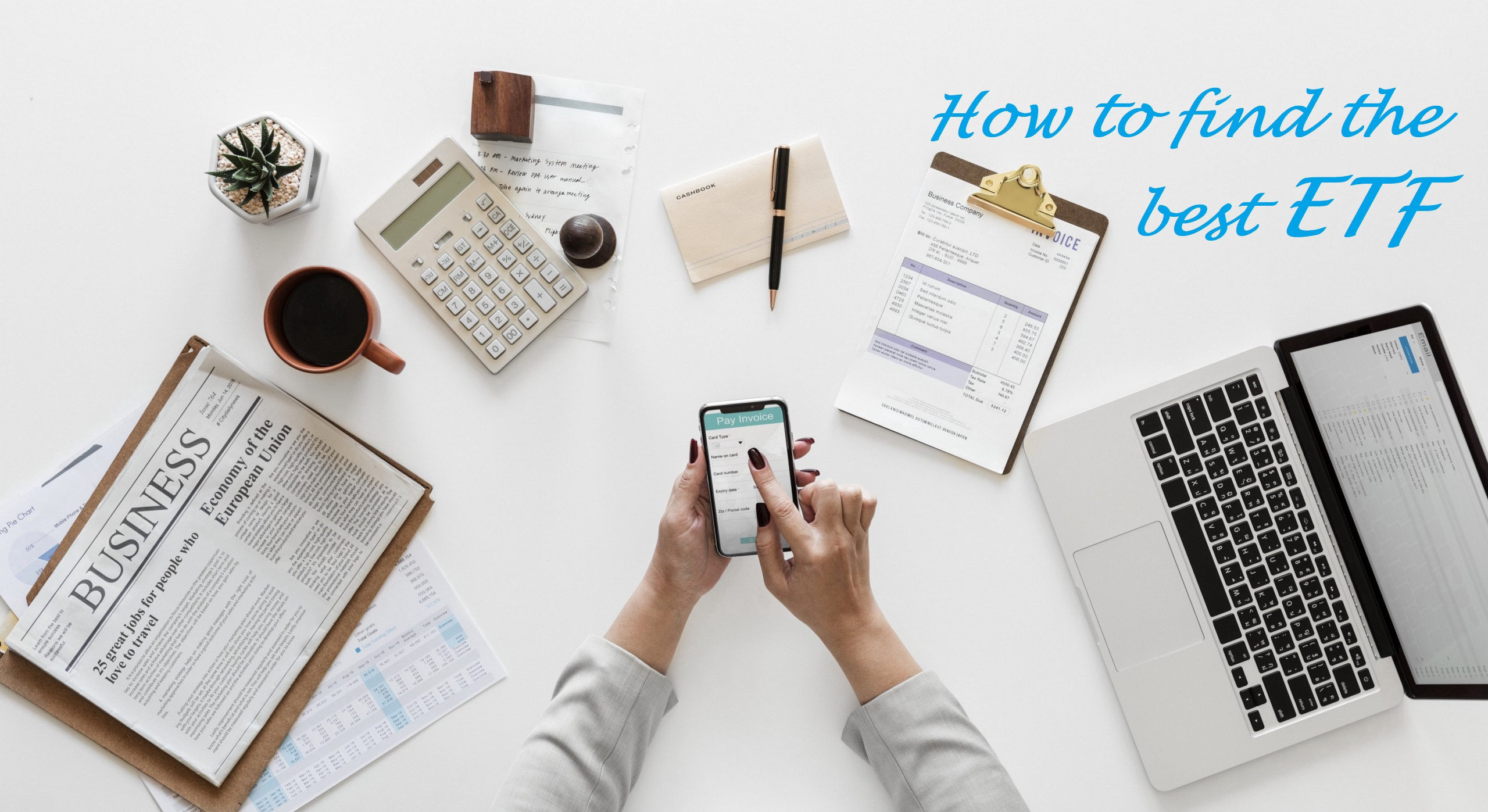 Guide on How to find the best ETF to invest in 2020