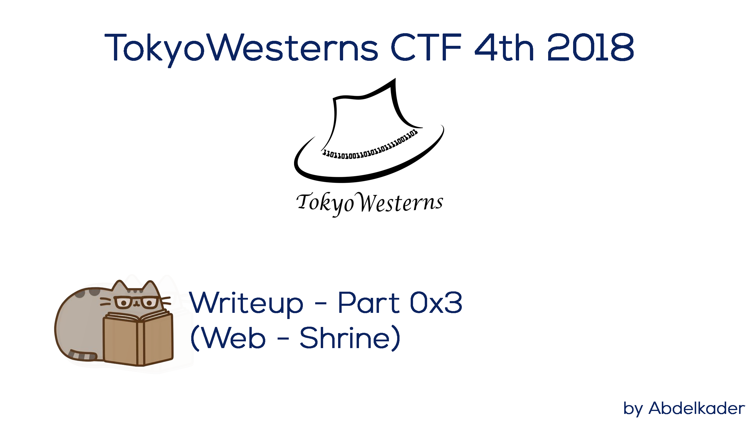 TokyoWesterns CTF 4th 2018 Writeup — Part 3 - InfoSec Write