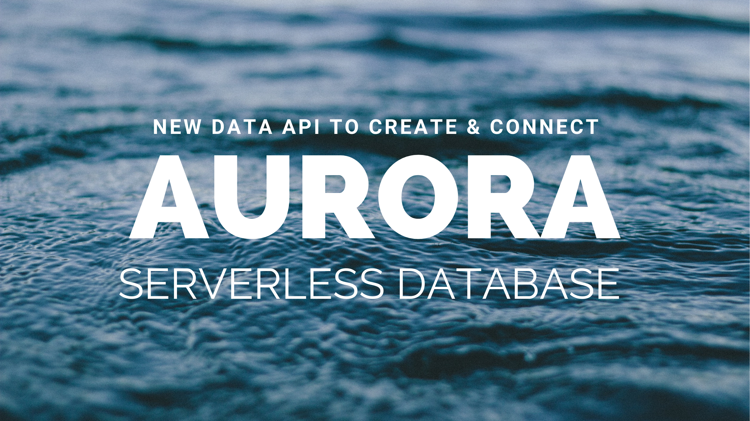 Getting started with the Amazon Aurora Serverless Data API