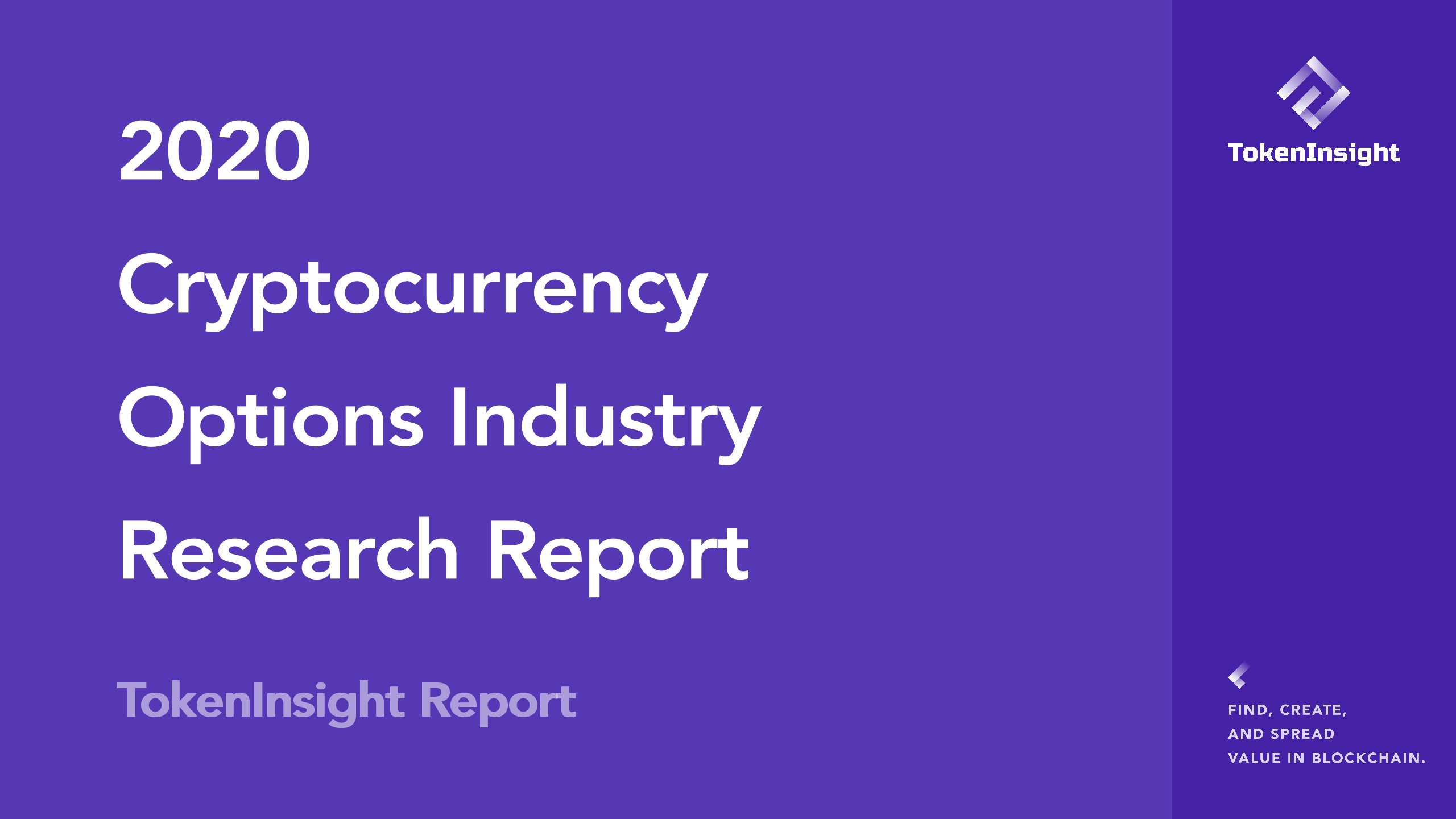 2020 Cryptocurrency Options Industry Research Report | TokenInsight