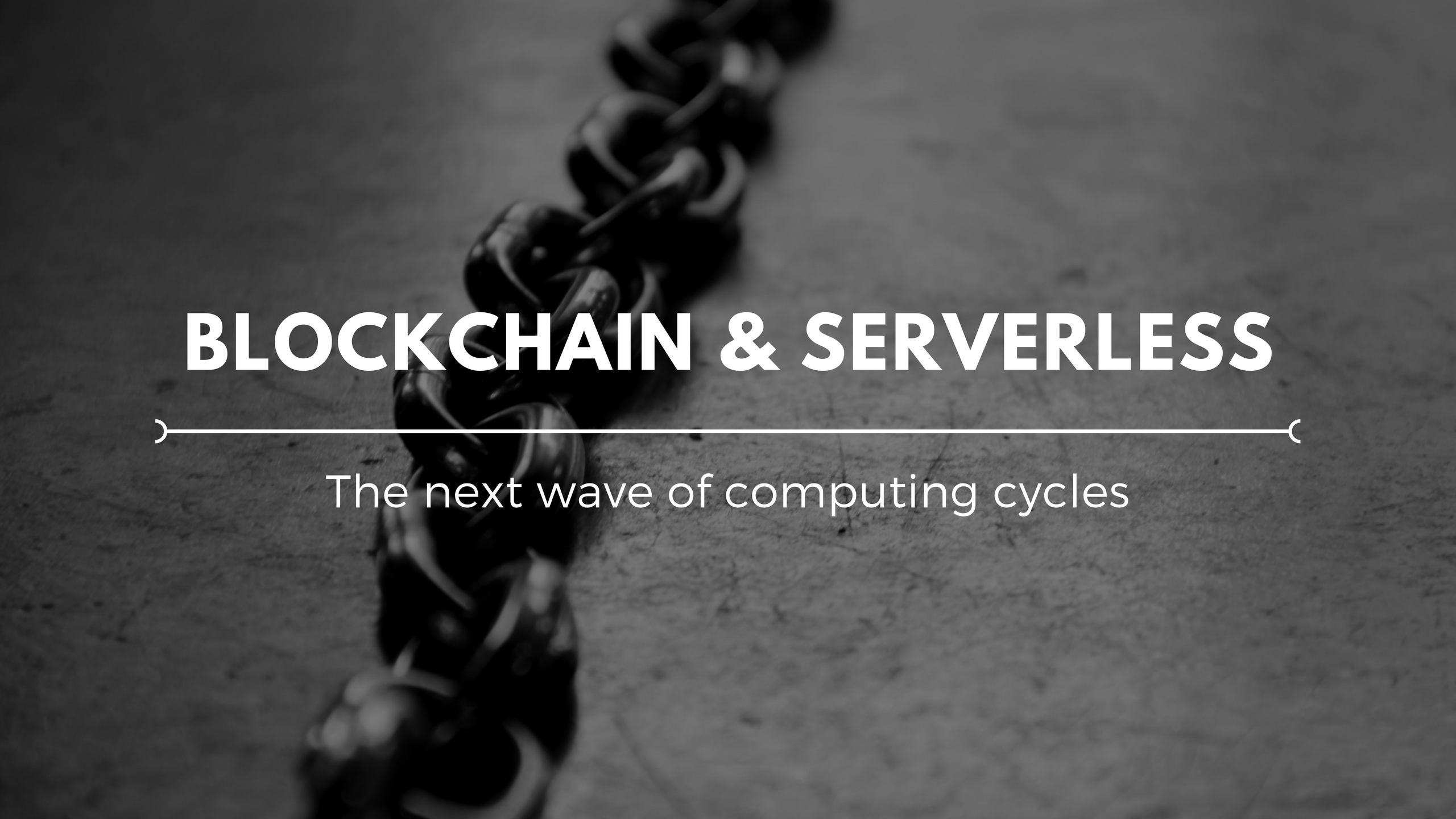 How blockchain and serverless processing fit together to