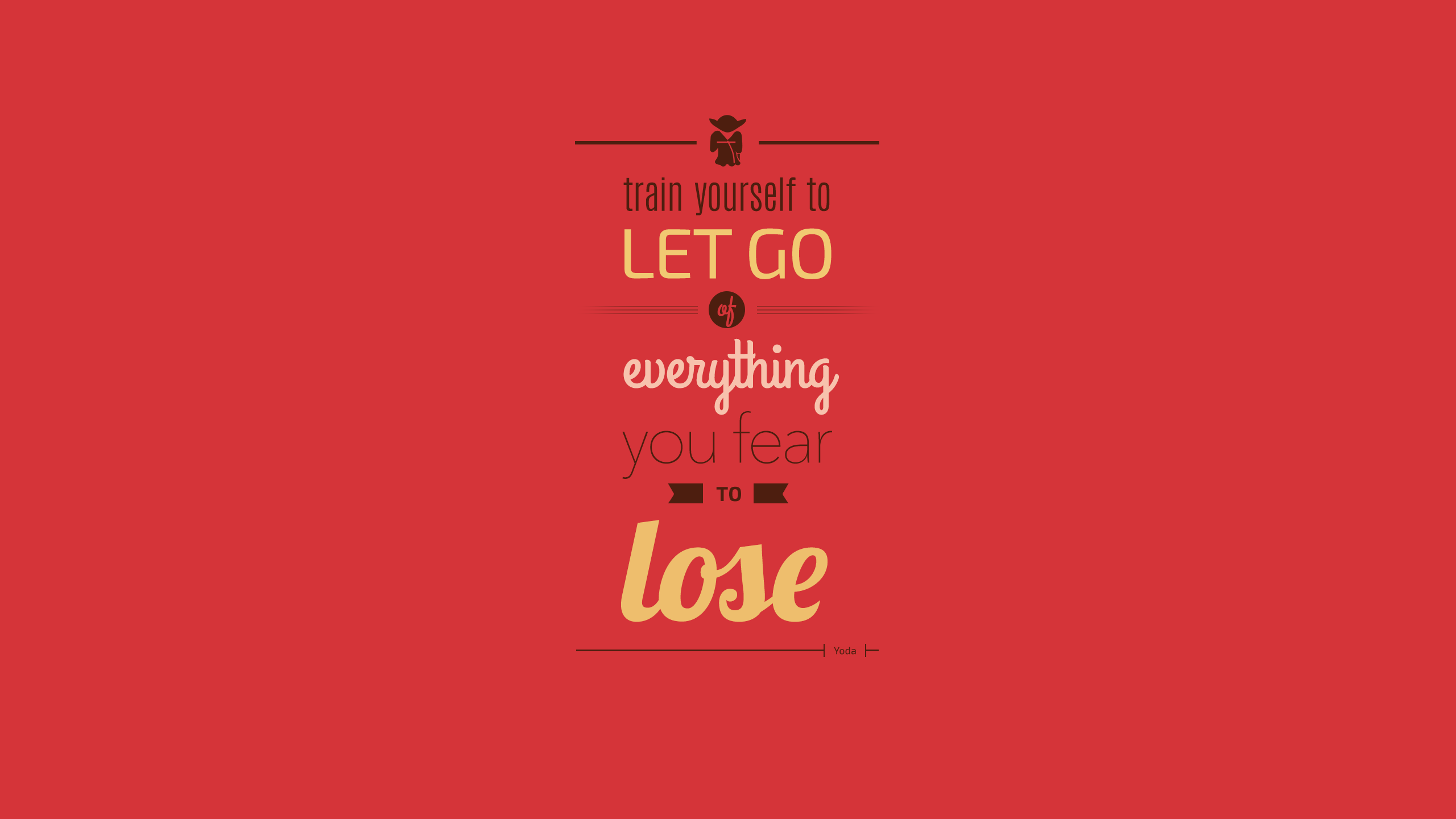 Yoda Quote Wallpapers Inspired By Watching Star Wars Over By Navdeep Raj Good Design Medium