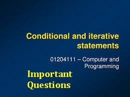 Conditional And Iterative Statements