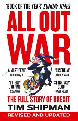 Brexit book review of All Out War: The Full Story of Brexit by Tim Shipman