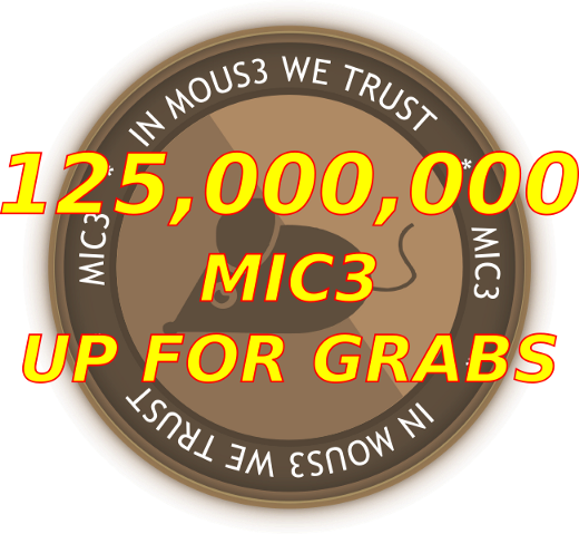 125,000,000 MIC3 IS UP FORGRABS!!