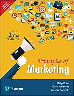 Principles of Marketing by Philip T. Kotler (Author), Gary Armstrong (Author), Prafulla Agnihotri (Author)