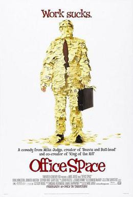 Poster for the movie Office Space. Work Sucks