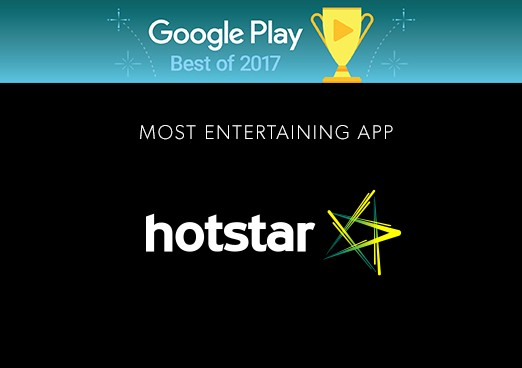 Hotstar : Google Play Most Entertaining App 2017 - Hotstar