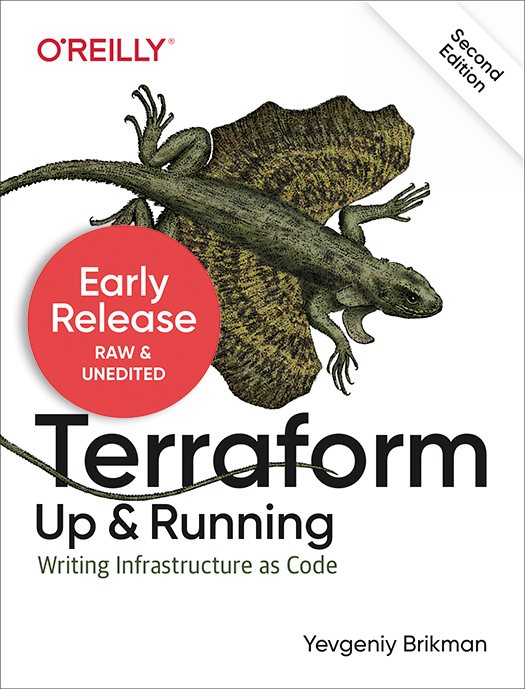 Terraform: Up & Running, 2nd edition Early Release is now