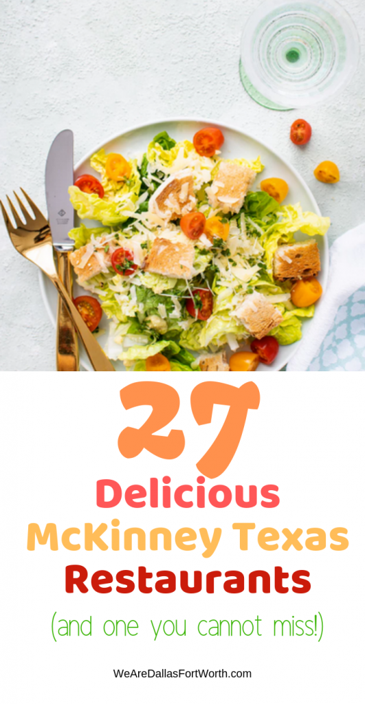 27 Delicious Mckinney Texas Restaurants In 2019 And One You