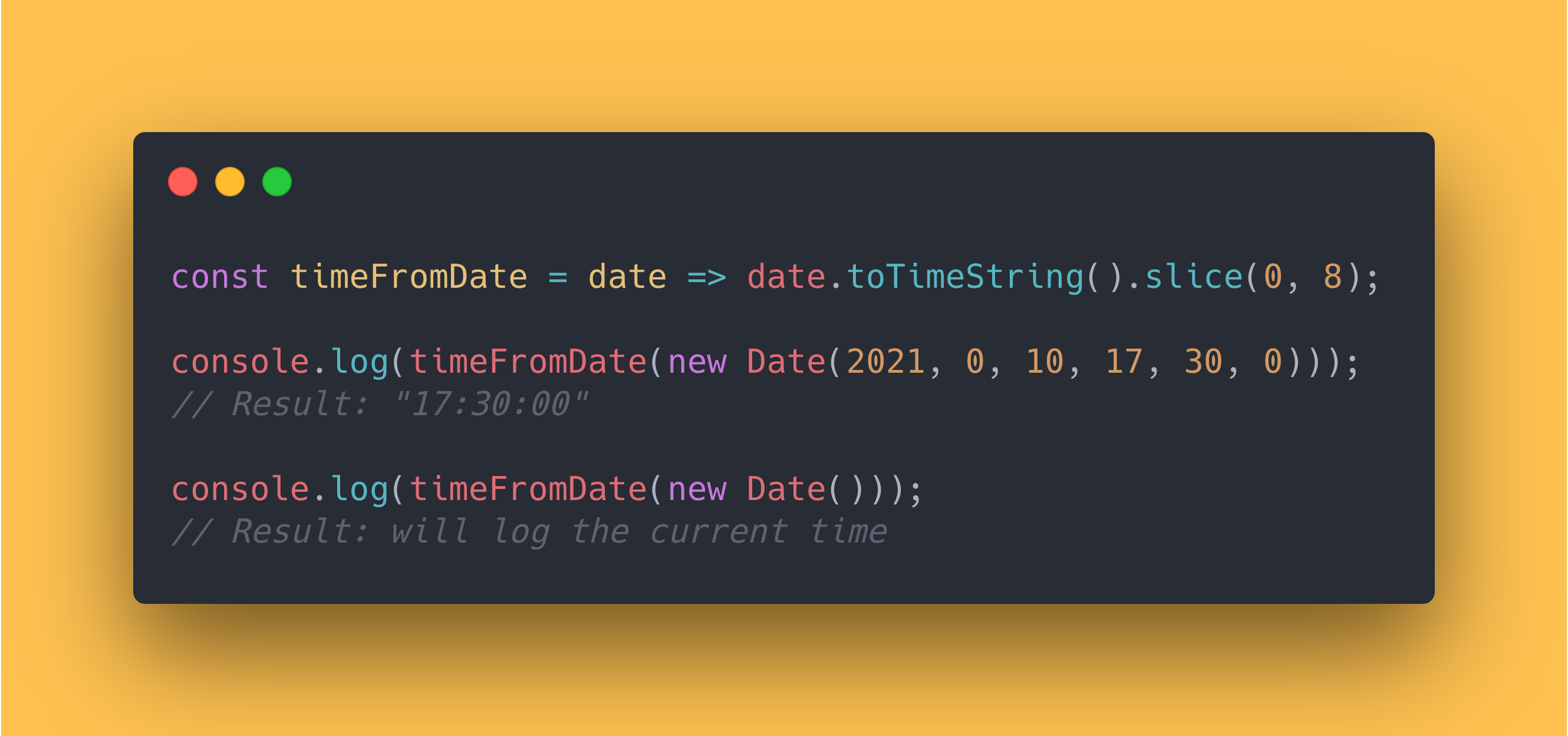 JS code block showing how to get the time from a date by using the toTimeString method and slicing the string.