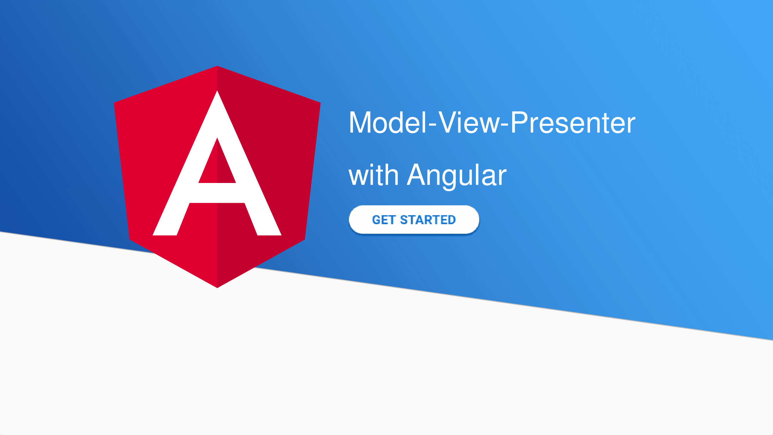 Model-View-Presenter with Angular - Angular In Depth