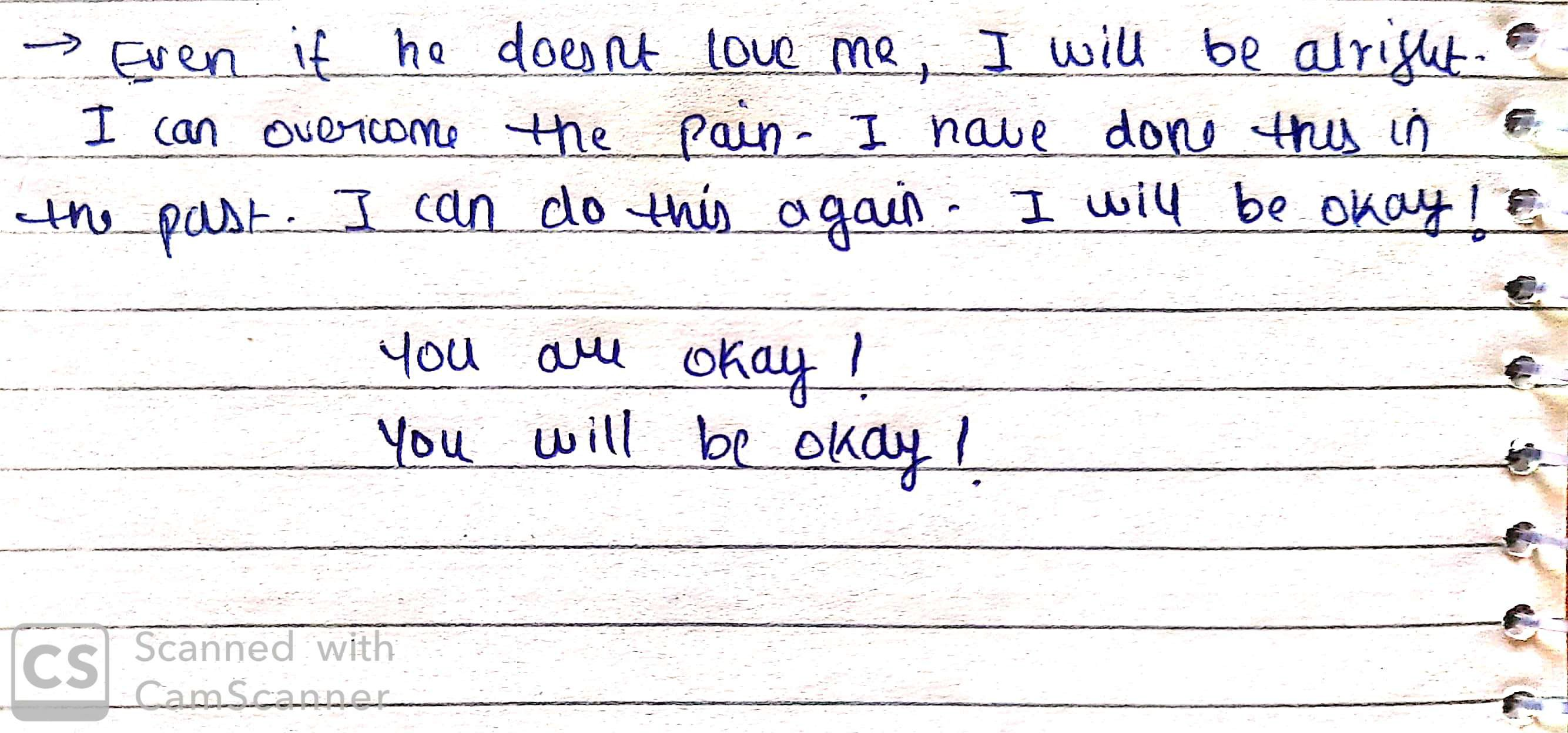 A paper with the worst consequence of him not loving me. It says that you are okay and you will be okay