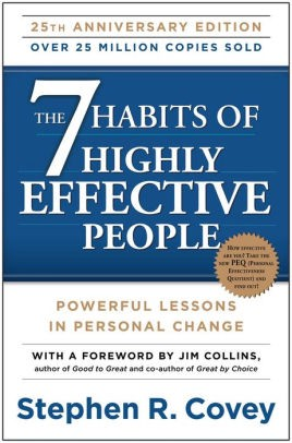 Book cover of Stephen Covey's 7 Habits of Highly Effective People: Powerful Lessons in Personal Change