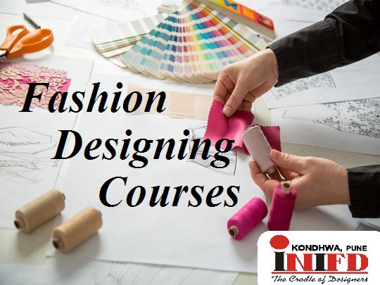 Go For Fashion Design Course To Make Your Life Career By Inifd Pune Kondhwa Medium