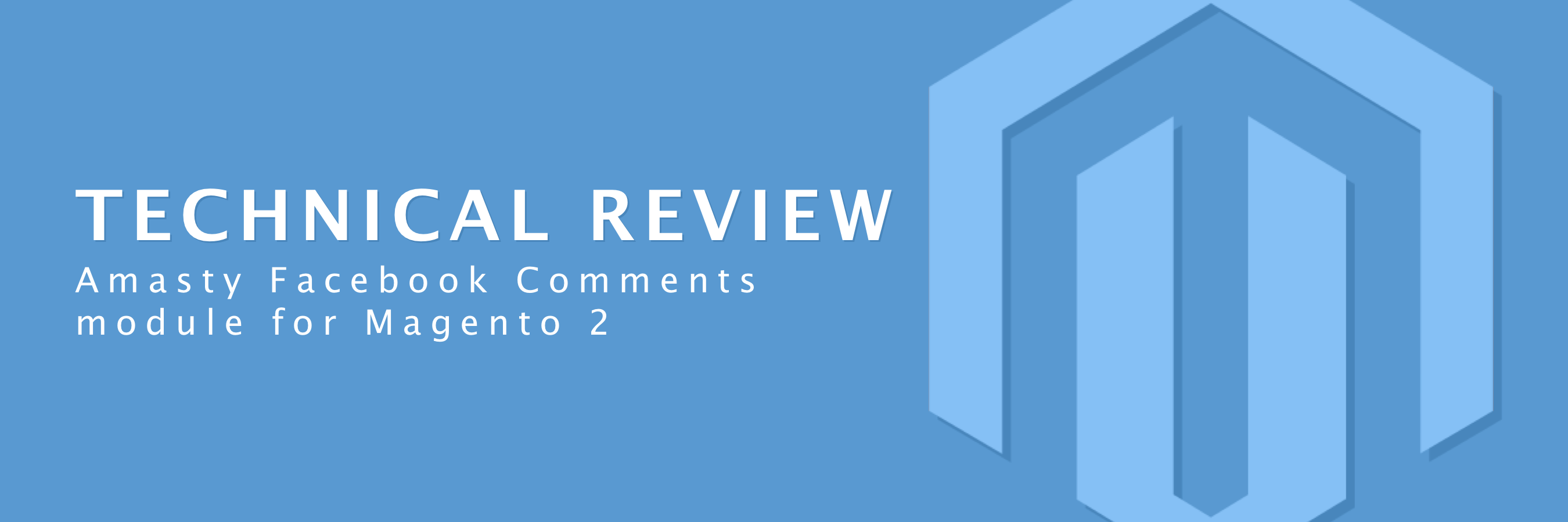 Amasty Full Page Cache magento 2 amasty facebook comments module — technical review