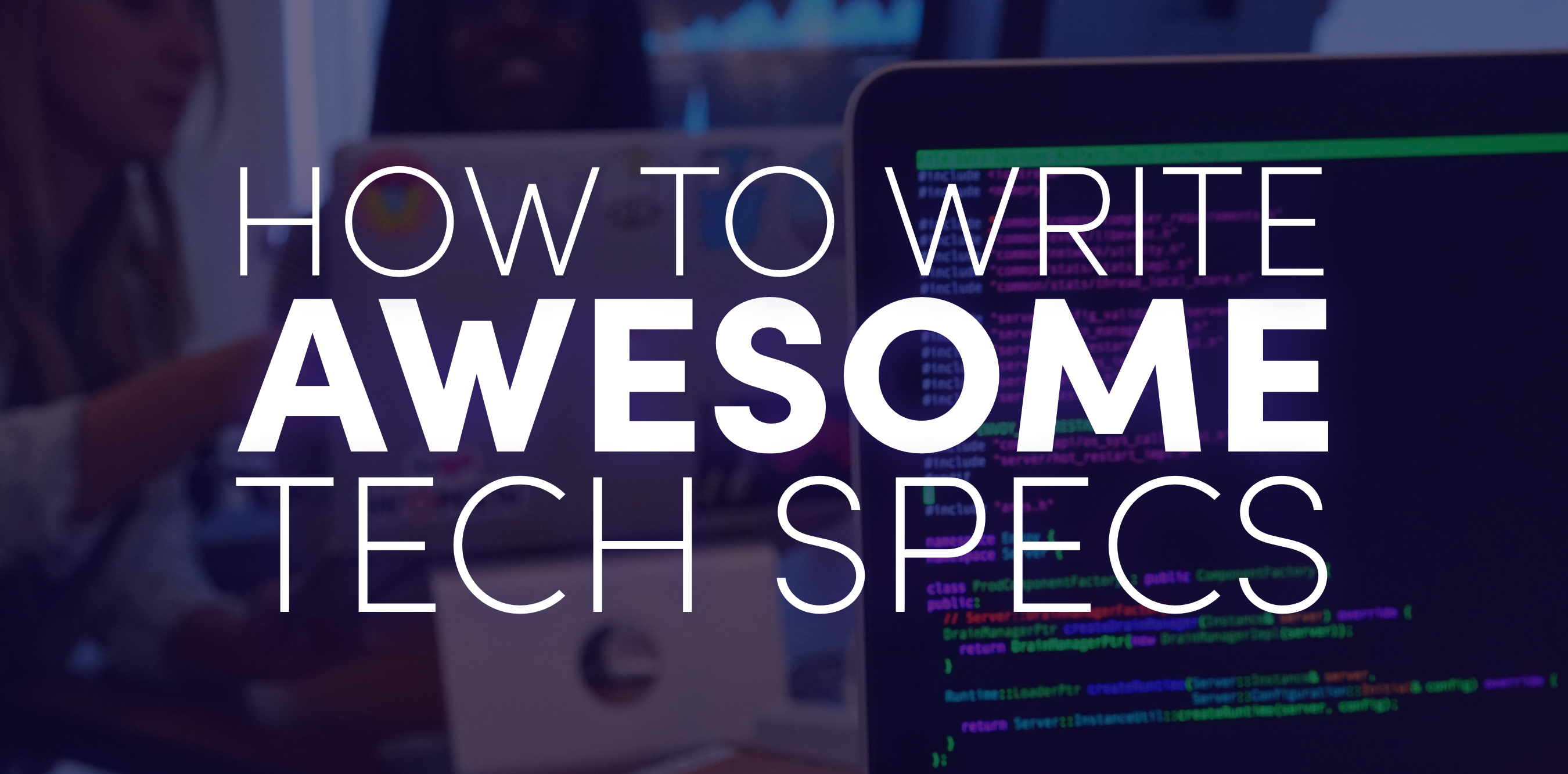 How To Write Awesome Tech Specs Tech Specs Have More Utility Than Most By Black Queen Of Tech Lyft Engineering