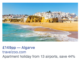 An example facebook ad showing a £149 holiday deal and a beach in the Algarve, Portugal.