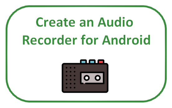 Create an Audio Recorder for Android - Sylvain Saurel - Medium