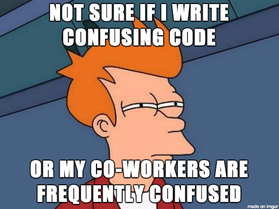 Code Legibly or Be Hated