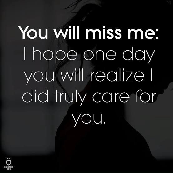 Me quotes miss you will someday Missing Someone