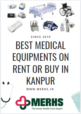 best medical equipment on rent and buy in kanpur