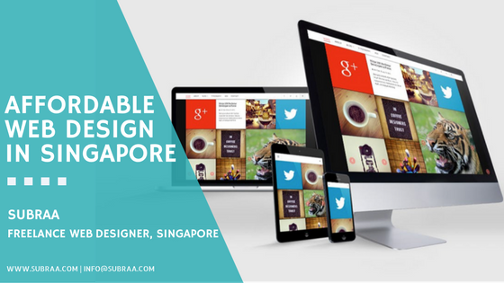 Affordable Web Design In Singapore Know Subraa Your Freelance Singapore Web Designer By Subraa Dhakshanamoorthy Medium