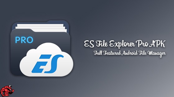 ES File Explorer Pro APK Latest Version Download [No Root]