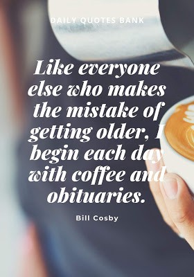 Motivational Coffee Quotes And Coffee Saying By Daily Quotes Bank Medium