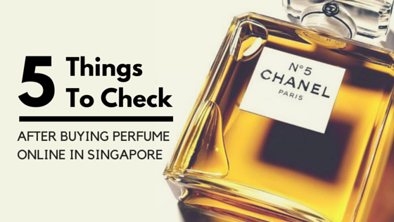 5 Things To Check After Buying Perfume Online in Singapore