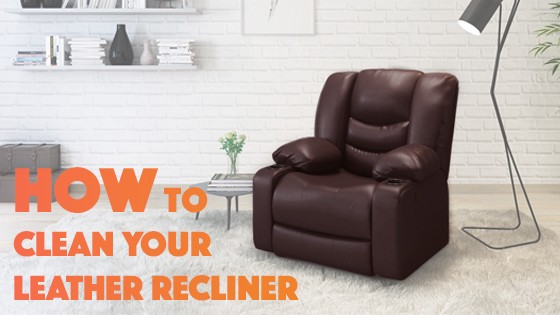 How To Clean Your Leather Recliner Top