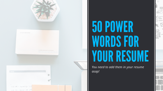 50 Power Words For Your Resume - Board Infinity - Medium