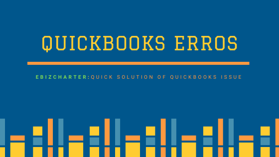 Check Out The QuickBooks Errors:Encounter While Using The Software
