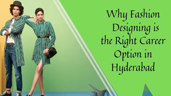 Why Fashion Designing Is The Right Career Option In Hyderabad By Woxsenonline Medium