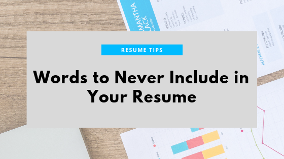 Words To Never Include In Your Resume By Board Infinity Board
