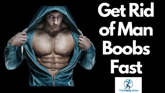 Get your voluptuous man boobs by summer