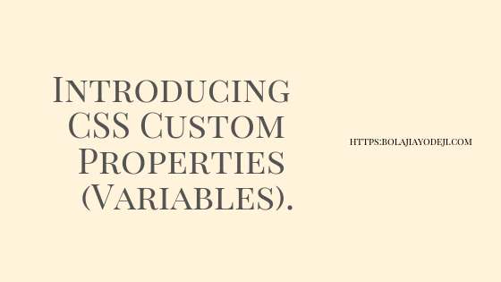 Introducing CSS Custom Properties (Variables)  - Backticks