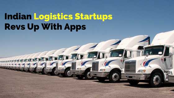 Logistics Startups Trukky, BlackBuck, ThePorter Are Revving