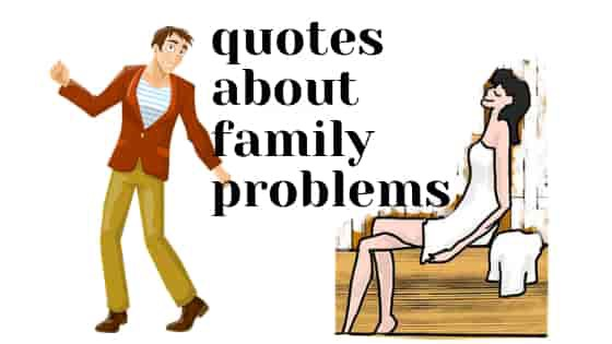 Quotes About Family Problems You Have Never Noticed By Safar Fact Medium