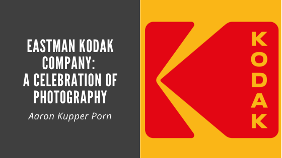 Eastman Kodak Company A Celebration Of Photography By Aaron Kupper Porn Medium