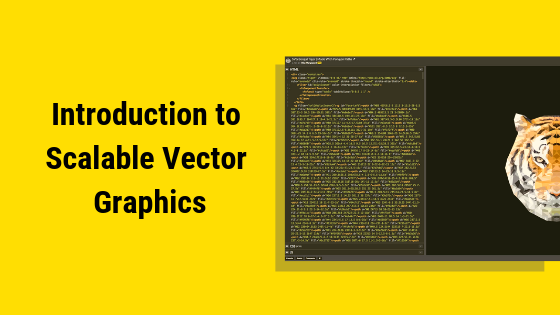 Introduction to Scalable Vector Graphics (SVG): What are they?