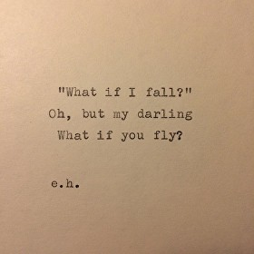 My darling, what if you fly?