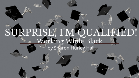 Graduation hats in the air — Surprise, I'm Qualified: Working While Black