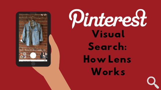 Pinterest Visual Search Statistics Advertising And How To Get Started With Pinterest Lens By Clark Boyd Data Driven Investor Medium