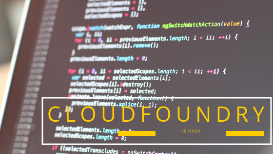 """Lessons From The """"Demise"""" Of CloudFoundry"""
