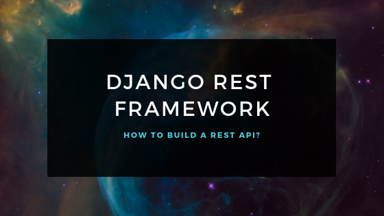 Build a RESTAPI using nested serializers in Django-Rest