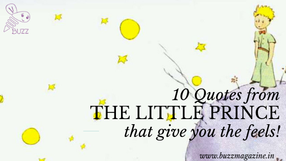 10 Quotes From The Little Prince That Give You The Feels By Buzz Magazine Buzz Magazine Medium