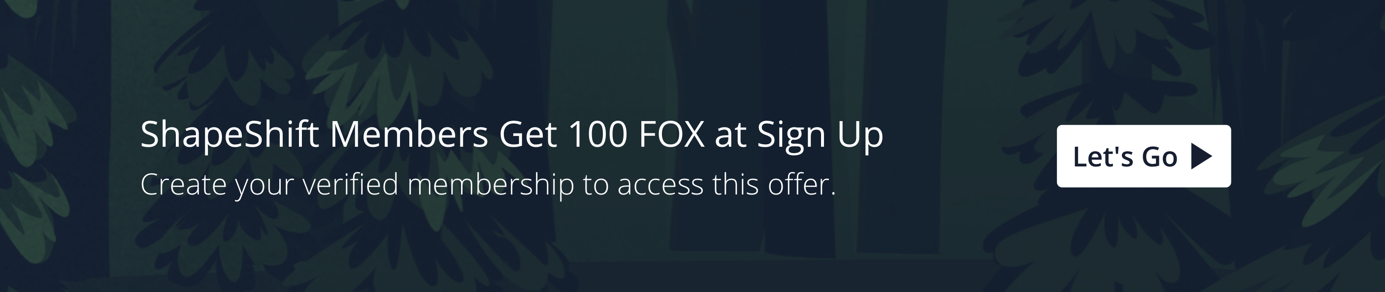 Explore the ShapeShift Platform — the best new way to manage crypto. Create a verified account & get 100 FOX Tokens.