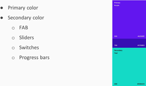 Primary and Secondary color used in material design