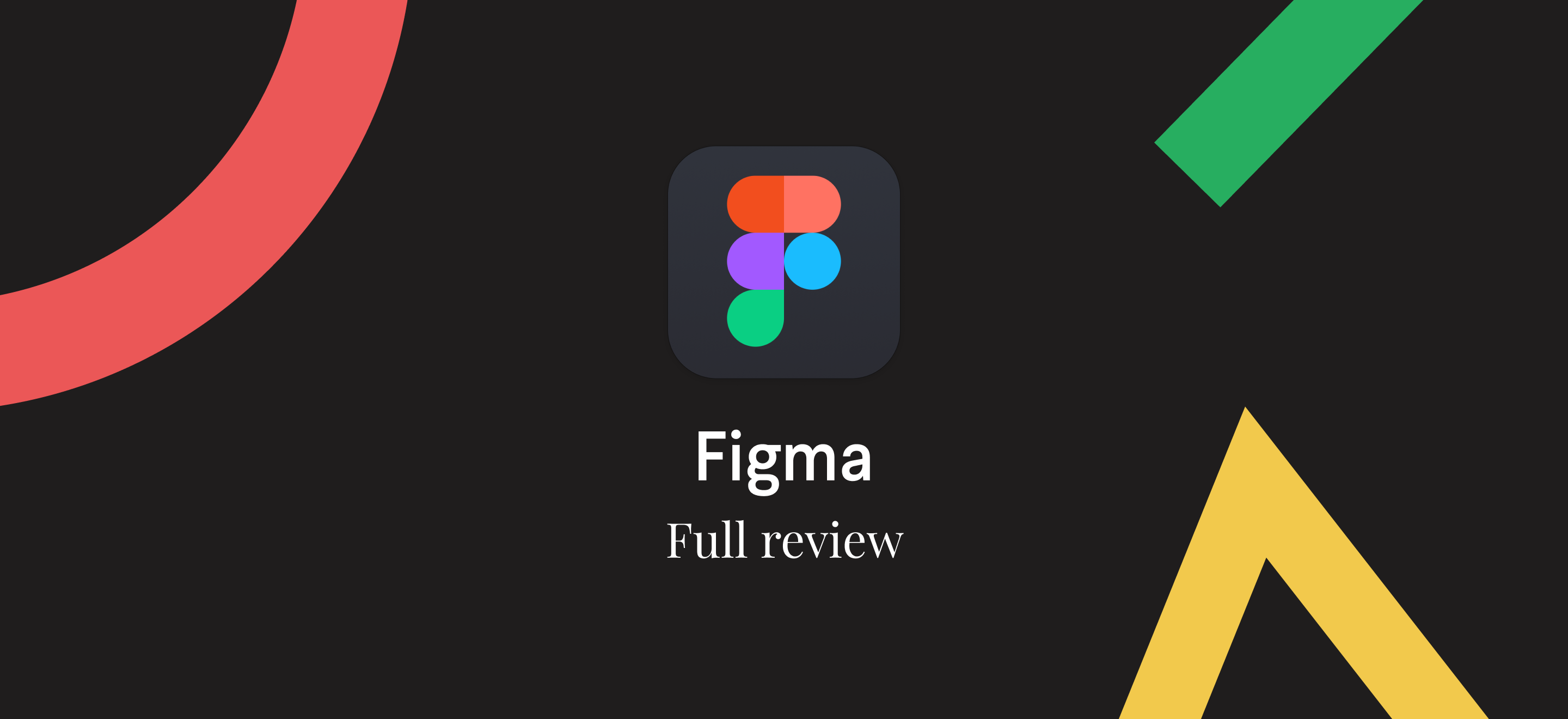 30 days deep into Figma — Full review - Noteworthy - The
